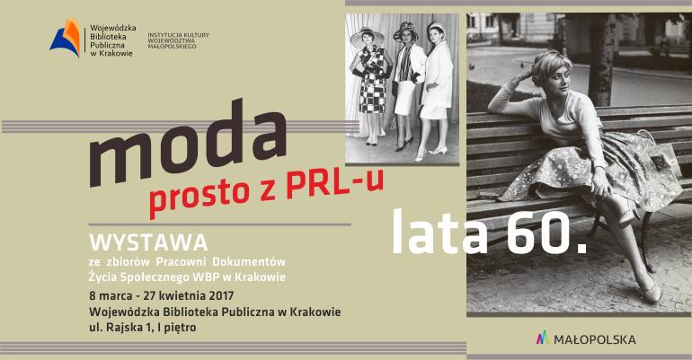 Wystawa Moda Prosto Z Prl U Lata 60 Małopolska