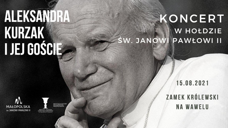 Koncert whołdzie Janowi Pawłowi II -grafika promująca wydarzenie.