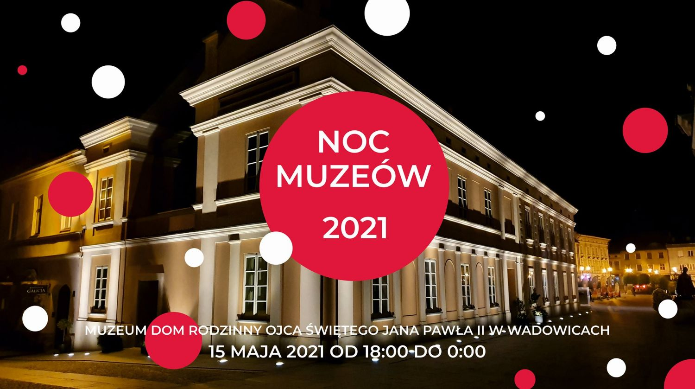 Noc Muzeum wwadowickim Muzeum